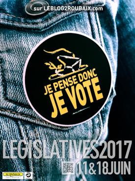 Je pense donc je vote aux législatives (affiche)