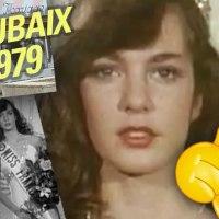 #1008  En 1979, une ROUBAISIENNE devient MISS FRANCE (dans un téléfilm tourné à Roubaix !)